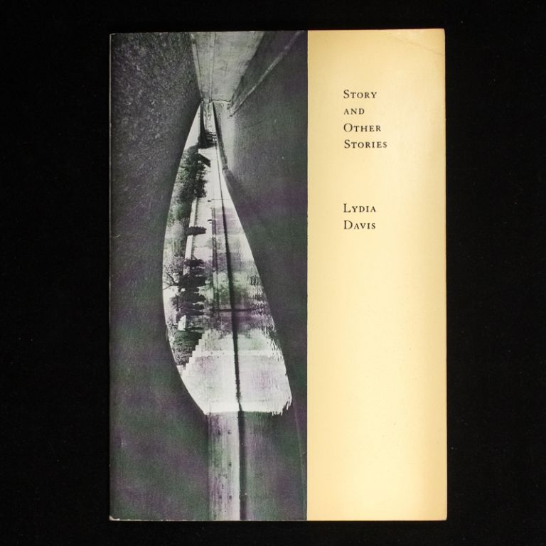 Story and Other Stories. Lydia Davis.