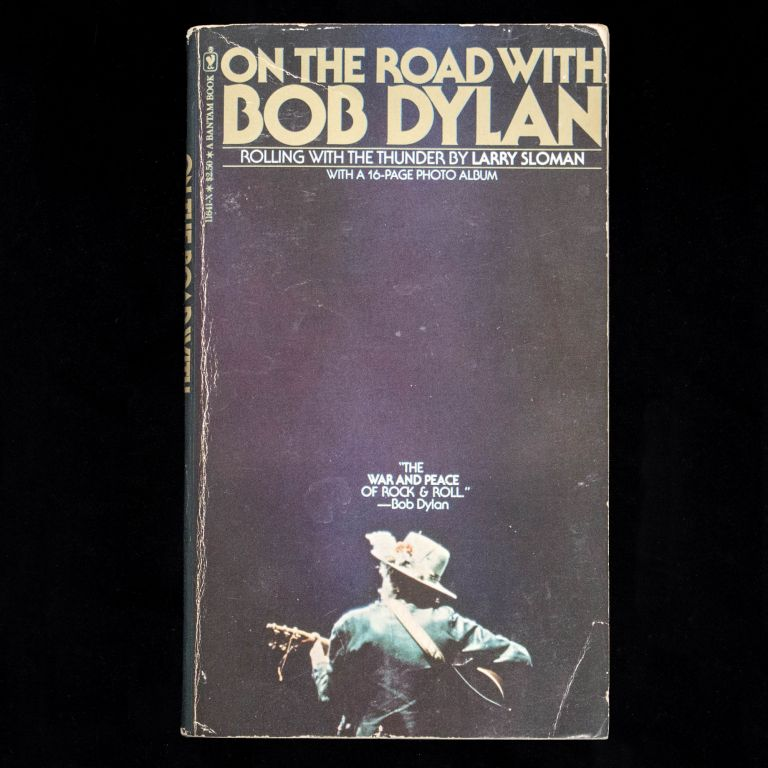 On the Road with Bob Dylan. Bob Dylan, Larry Sloman.