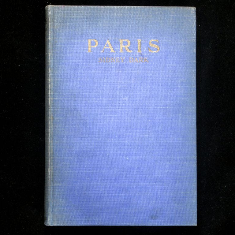 Paris. Sidney Dark, Henry Rushbury, illustrator.