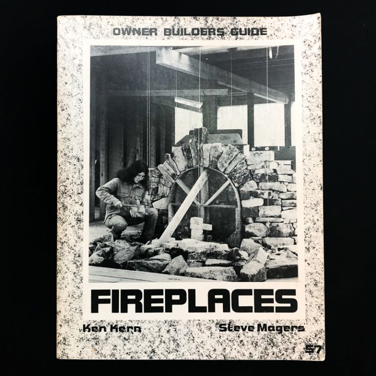 Fireplaces. Ken Kern, Steve Magers.