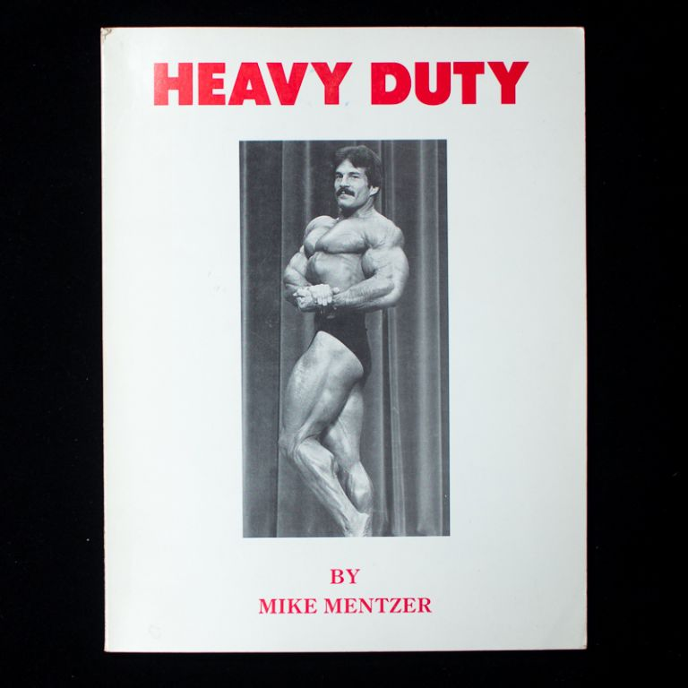 Heavy Duty. Mike Mentzer.