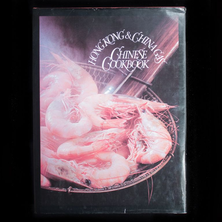 Hong Kong & China Gas Chinese Cookbook. David W. Perkins, Peter C. Cook, Richard Hughes, designer, foreword.