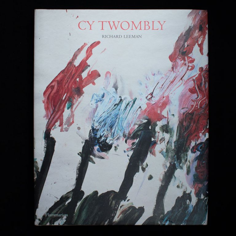Cy Twombly. Cy Twombly, Richard Leeman.