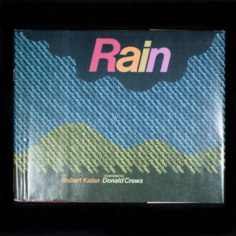 Rain. Robert Kalan, Donald Crews.