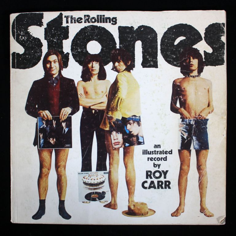 The Rolling Stones: An Illustrated Record. Rolling Stones, Roy Carr.