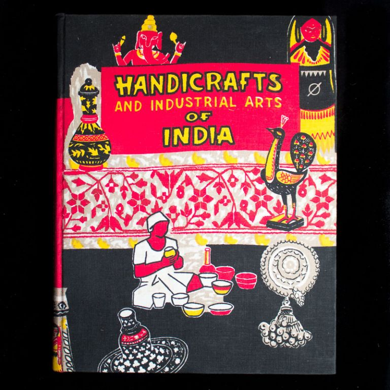The Handicrafts and Industrial Arts of India. Rustam J. Mehta.