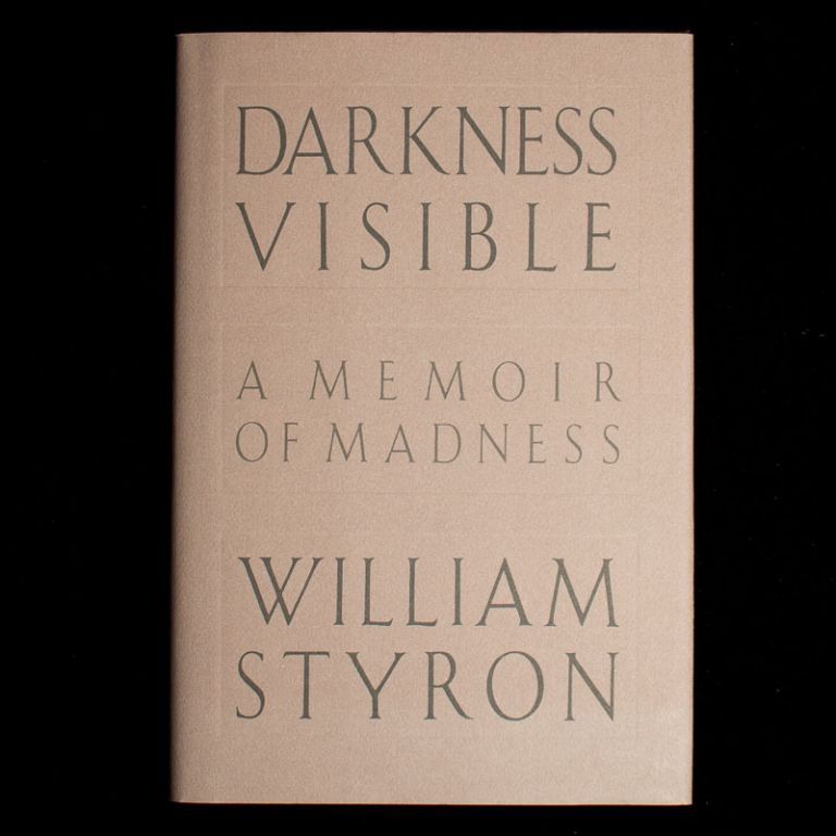 Darkness Visible. William Styron.