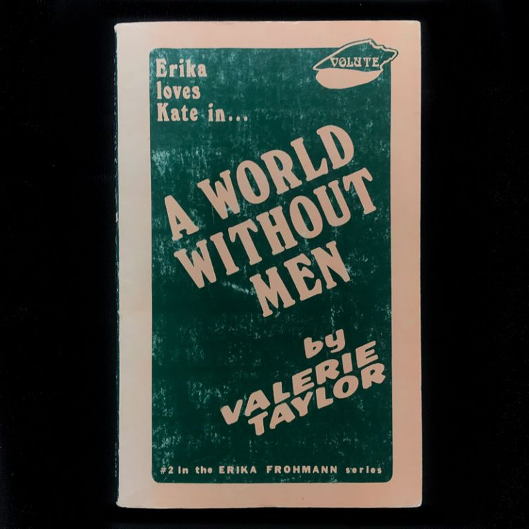 A World Without Men. Valerie Taylor, pseud. of Velma Tate.