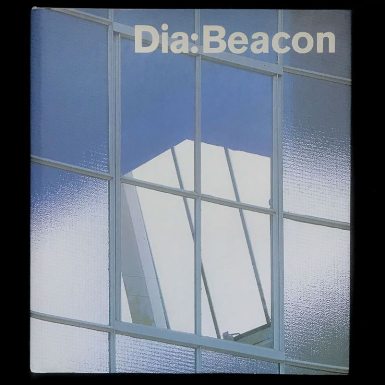Dia: Beacon. Lynne Cooke, Michael Govan.