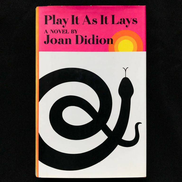 Play It As It Lays. Joan Didion.