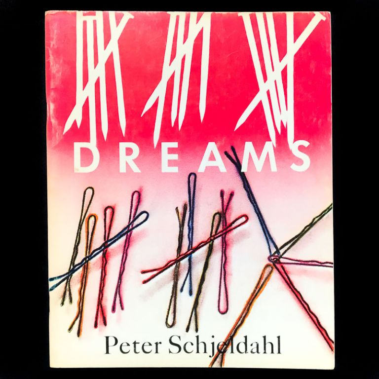 Dreams. Peter Schjeldahl, James Rosenquist, cover.