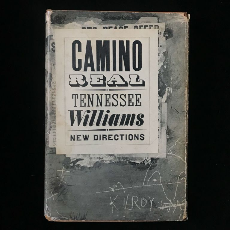 Camino Real. Tennessee Williams.