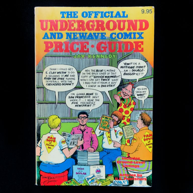 The Official Underground and Newave Comix Price Guide. Jay Kennedy.