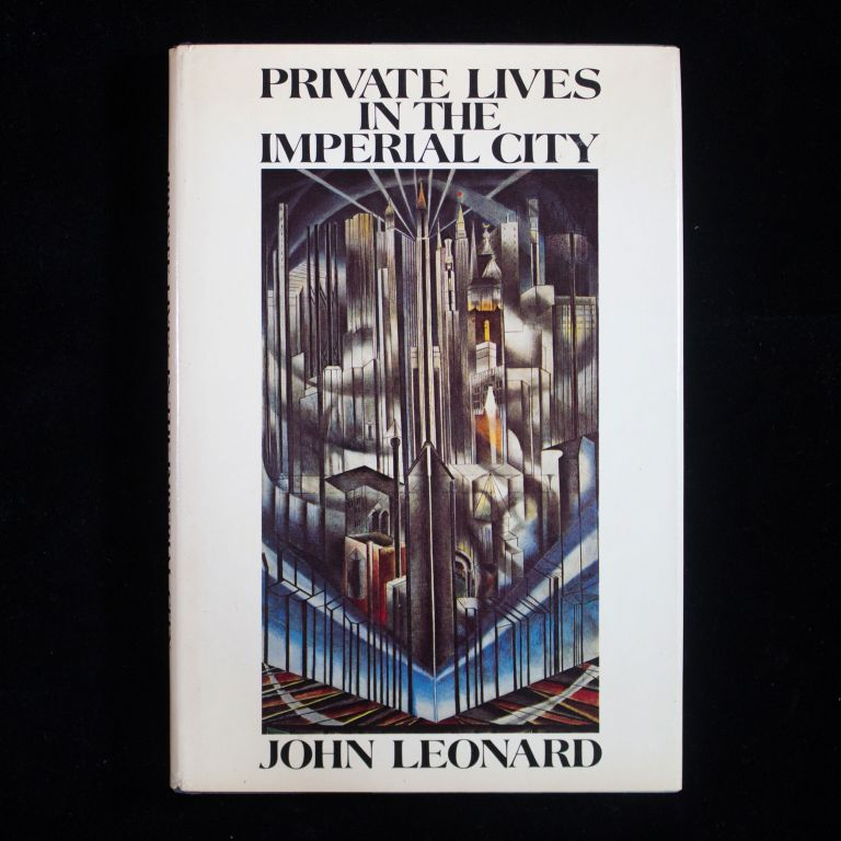 Private Lives in the Imperial City. John Leonard.