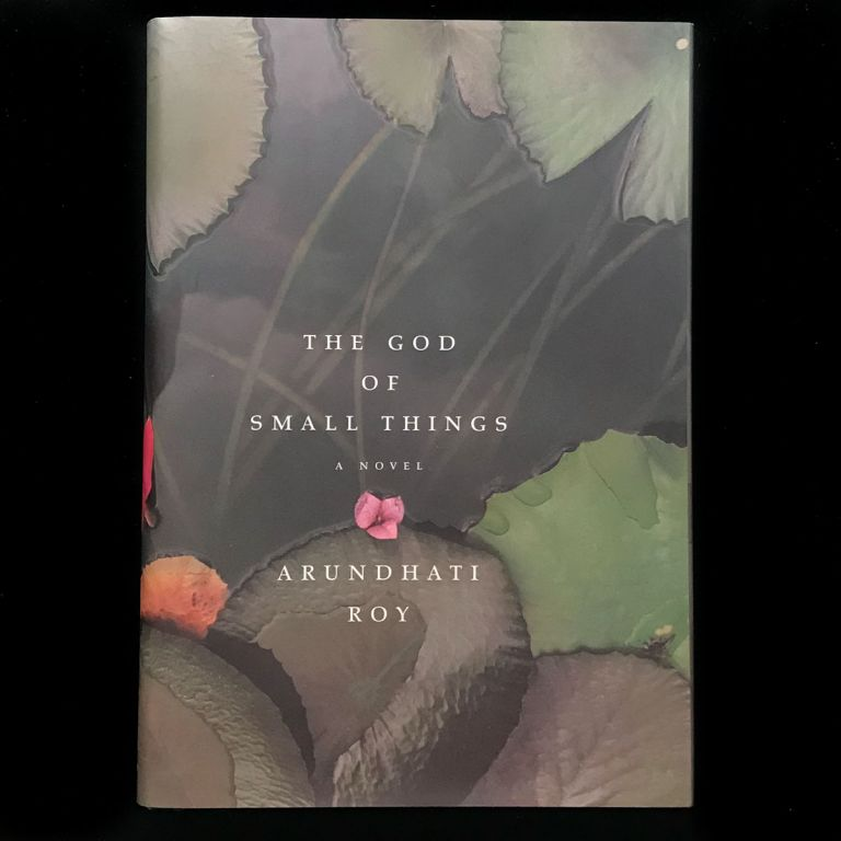 The God of Small Things. Arundhati Roy.