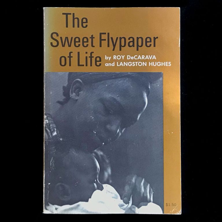 The Sweet Flypaper of Life. Roy DeCarava, Langston Hughes.