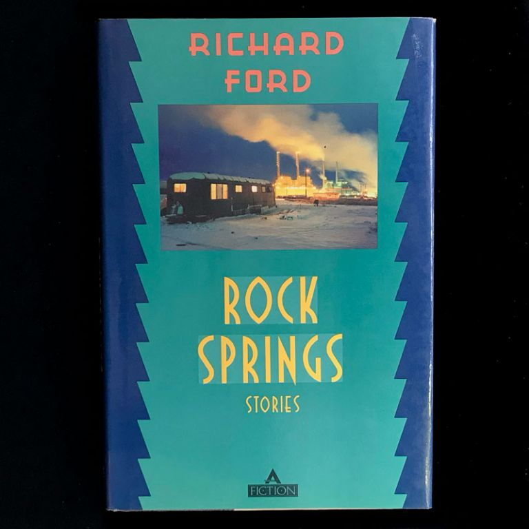 Rock Springs. Richard Ford.