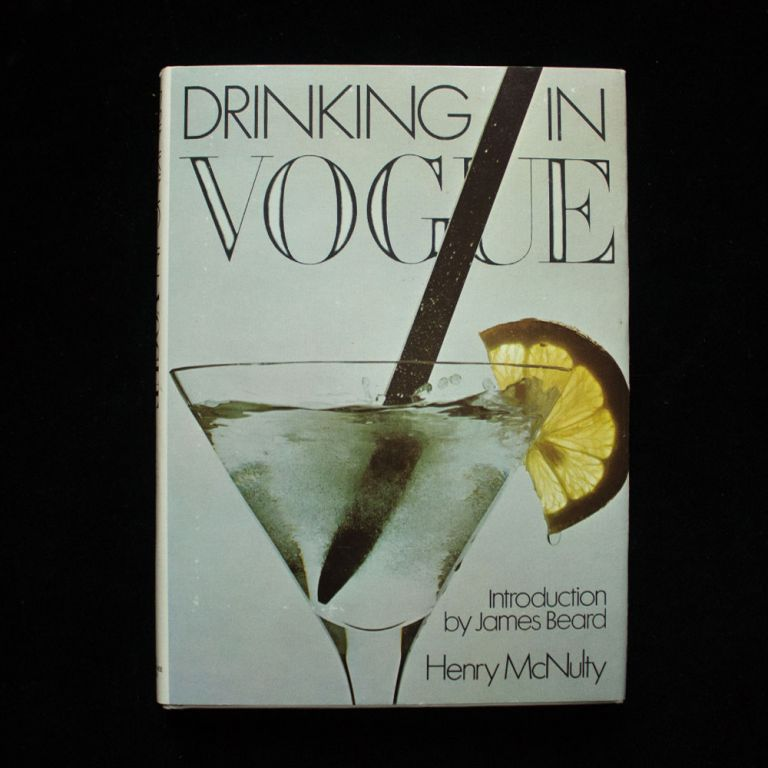 Drinking In Vogue. Henry McNulty, Nigel Paige, illustrator.