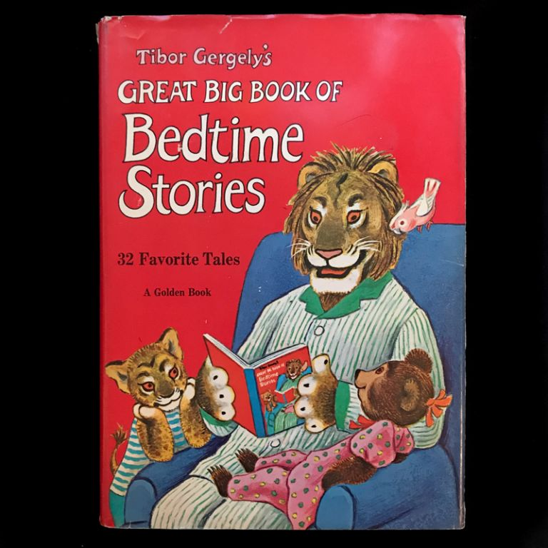 Tibor Gergely's Great Big Book of Bedtime Stories. Tibor Gergely.