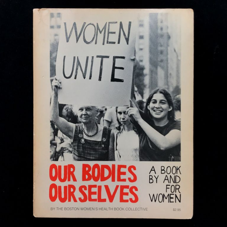 Our Bodies, Ourselves. Boston Women's Health Collective.