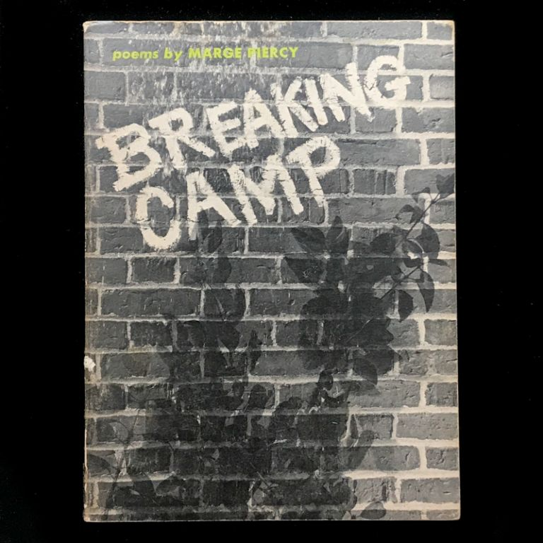 Breaking Camp. Marge Piercy.