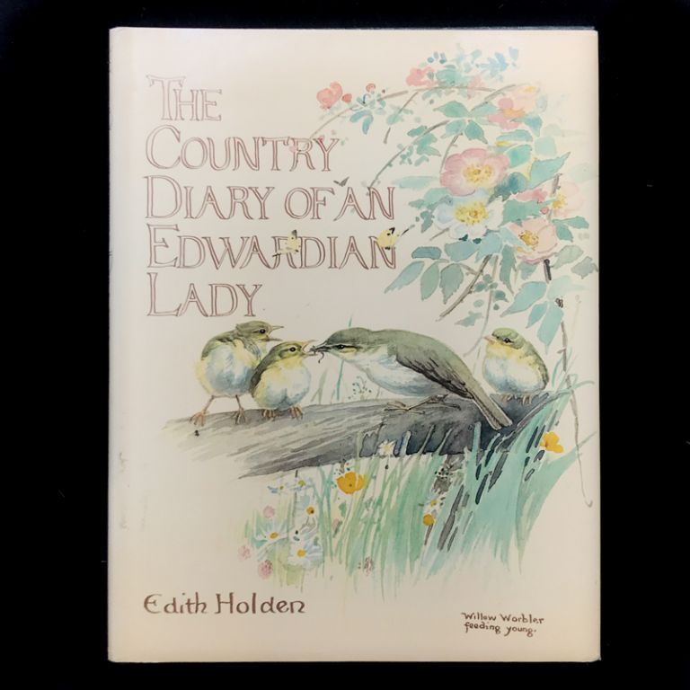 The Country Diary of an Edwardian Lady. Edith Holden.