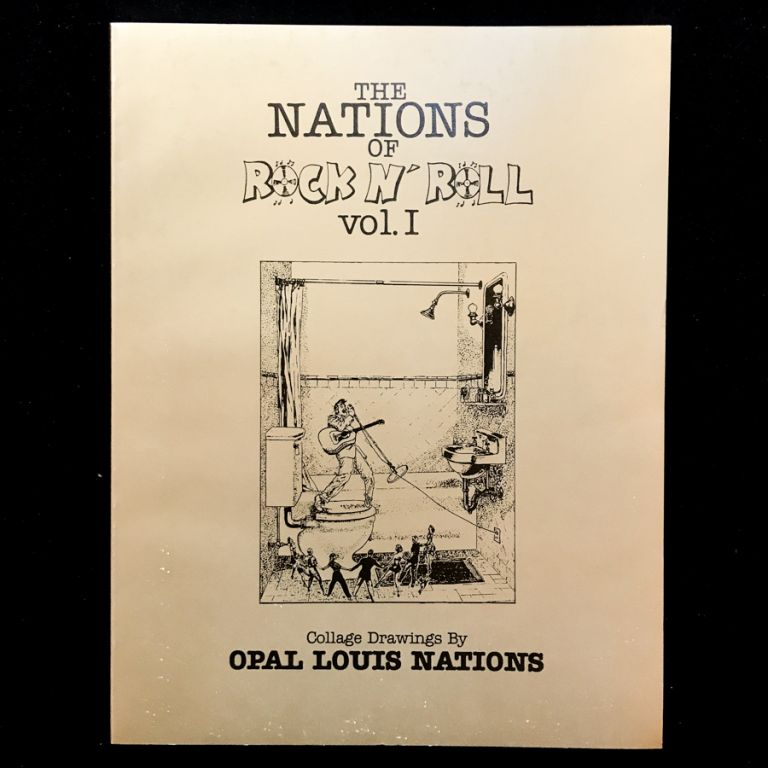 The Nations of Rock N' Roll. Opal Louis Nations, Phil Demise, Tristan Jr Shout, illustrations, introduction.