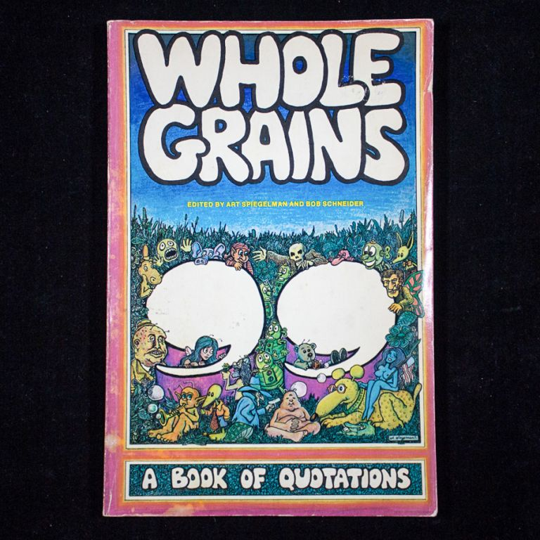 Whole Grains. Art Spiegelman, Bob Schneider.