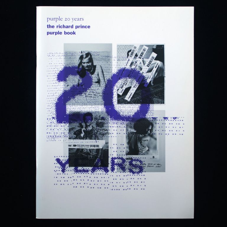 Purple 20 Years: The Richard Prince Purple Book. Richard Prince.