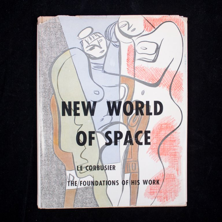 New World of Space. Le Corbusier, Charles-Édouard Jeanneret.