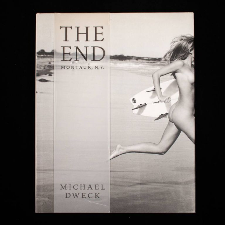 The End. Montauk, N.Y. Michael Dweck.