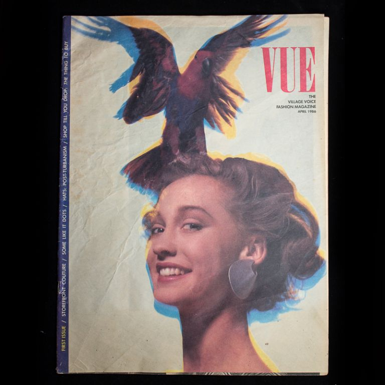Vue: The Village Voice Fashion Magazine. Village Voice, Mary Peacock, Yolanda Cuomo, William Wegman, Gilles Peress, Cynthia Heimel, Larry Fink, art director, contributors.