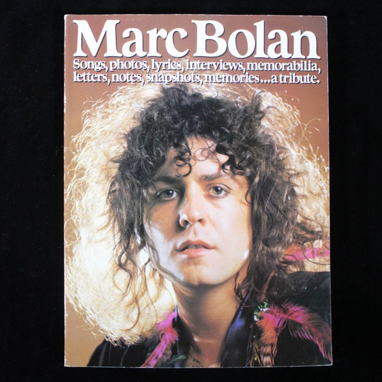 Marc Bolan. A Tribute. Marc Bolan, Ted Dicks.
