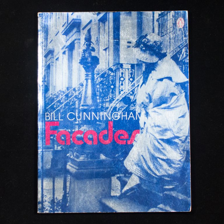 Facades. Bill Cunningham, Marty Bronson, Editta Sherman, introduction.