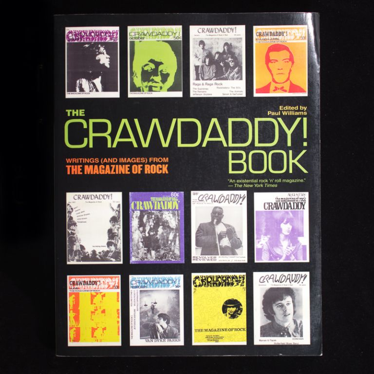 The Crawdaddy! Book. Paul Williams.