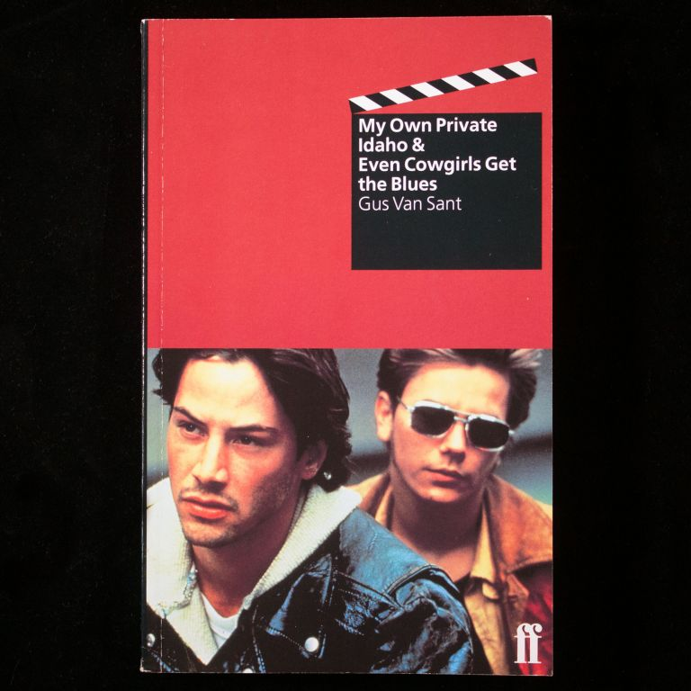 Even Cowgirls Get the Blues & My Own Private Idaho. Gus Van Sant.