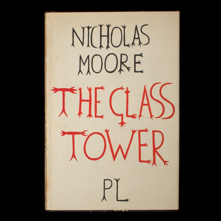 The Glass Tower: Poems 1936 - 43. Nicholas Moore, Lucian Freud.
