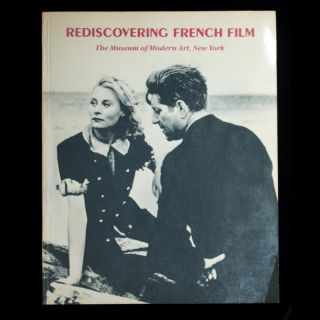 Rediscovering French Film. Mary Lea Bandy, Richard Roud, introduction