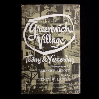 Greenwich Village. Berenice Abbott, Henry Wysham Lanier, photographs, text