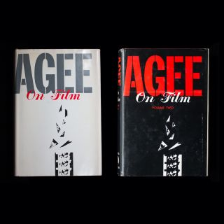 Agee On Film: Reviews and Comments by James Agee. WITH: Agee On Film: Volume Two: Five Film...