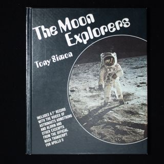 The Moon Explorers. Tony Simon, Lloyd Birmingham