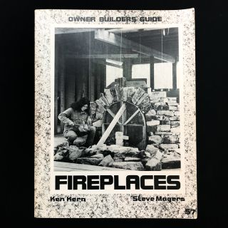 Fireplaces. Ken Kern, Steve Magers