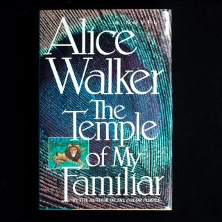 The Temple of My Familiar. Alice Walker