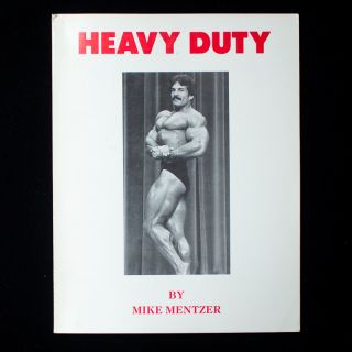 Heavy Duty. Mike Mentzer