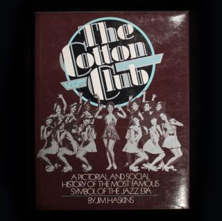 The Cotton Club. Jim Haskins