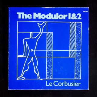 Modulor 1 and 2. Le Corbusier