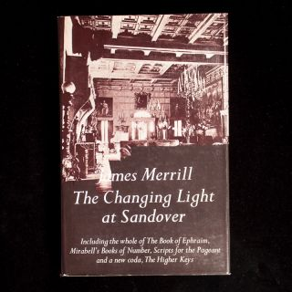 The Changing Light at Sandover. James Merrill