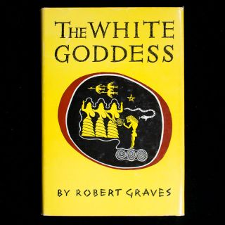 The White Goddess. Robert Graves