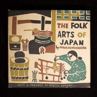 The Folk Arts of Japan. Hugo Munsterberg, Soetsu Yanagi, preface