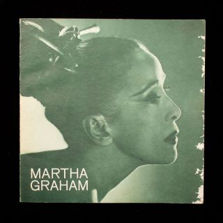 Martha Graham. Martha Graham, Karl Leabo, Robert Sabin, Martha Swope, text, photos